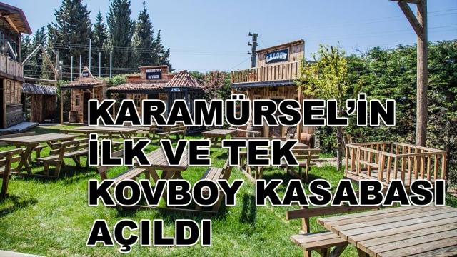 Kovboy Kasabası Erkansas City Karamürsel'de Açıldı