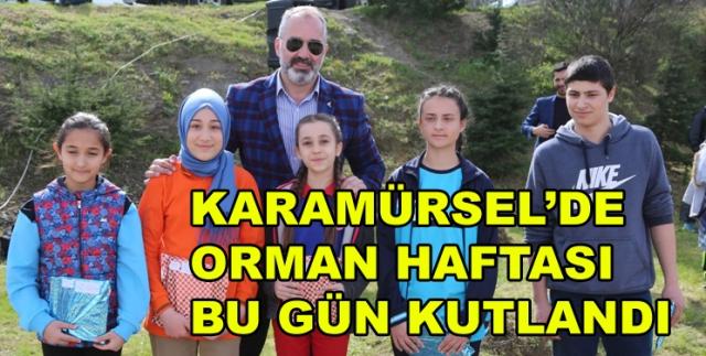 Karamürsel'de Orman Haftası Kutlandı