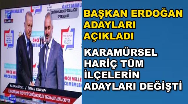 Başkan Erdoğan Adayları Açıkladı