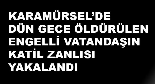 Karamürsel'de Engelli Vatandaşı Öldürülen Şahıs Yakalandı