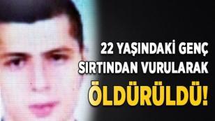 22 Yaşındaki Genç Öldürüldü