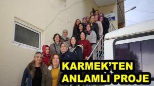 KARMEK'TEN Anlamlı Proje