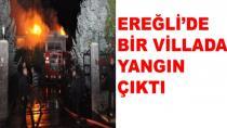 Ereğli'de Villada Yangın Çıktı