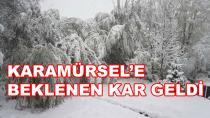 Karamürsel'e Beklenen Kar Geldi