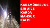 Karamürsel'de Bir Aile Karda Mahsur Kaldı