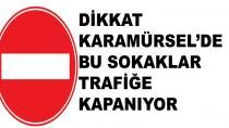 Karamürsel'de Bu Sokaklar Trafiğe Kapatılıyor