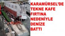 Karamürsel'de Tekne Kafe Battı
