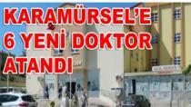 Karamürsel'e 6 Yeni Doktor Atandı