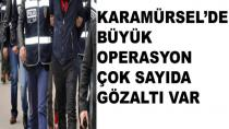 Karamürsel'de Büyük Operasyon