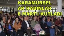 AK Kadınlar 8 Mart'ı Kutladı