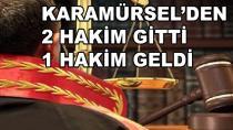 Karamürsel'den 2 Hakim Gitti 1 Hakim Geldi
