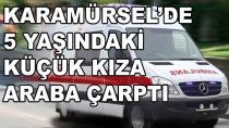 Karamürsel'de Küçük Kıza Araba Çarptı
