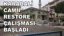 Karamürsel Karabali Cami Restoresi Başladı