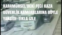 Karamürsel'deki Feci Kaza Güvenlik Kameralarına Yansıdı