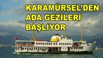 Karamürsel'den Ada Gezileri Başlıyor