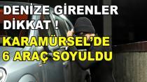 Karamürsel'de 6 Araç Soyuldu