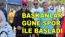 Başkanlar Güne Sporla Başladı