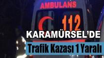 Karamürsel'de Trafik Kazası 1 Yaralı