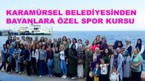 Karamürsel Belediyesinden Bayanlara Özel Spor Projesi