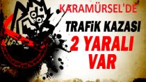 Karamürsel'de Trafik Kazasi 2 Yarali
