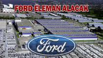 Ford İşçi Alacak