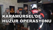 Karamürsel'de Huzur Uygulaması Yapıldı