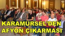 Karamürsel'den Afyon Çıkarması