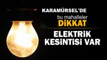 Karamürsel'de Elektrik Kesintisi Olacak