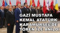 Gazi Mustafa Kemal Törenle Anıldı