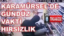 Karamürsel'de Gündüz Vakti Hırsızlık