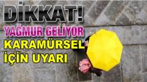 Karamürsel'e Yağmur Uyarısı