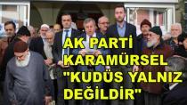 AK Parti Karamürsel Kudüs İçin Bir Araya Geldi