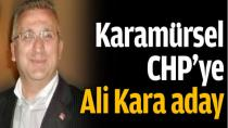 CHP Karamürsel'e Ali Kara Aday Oldu