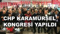 CHP Karamürsel Kongresi Yapıldı