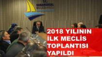 2018 Yılının İlk Meclis Toplantısı Yapıldı