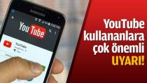 YouTube Kullananlara Önemli Uyarı