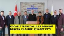 Trabzonlular Derneğinden Başkan Yıldırım'a Ziyaret
