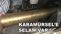 Askerden Karamürsel'e Selam Var