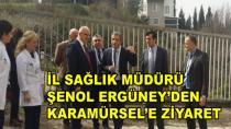 Ergüney Karamürsel Devlet Hastanesini Ziyaret Etti