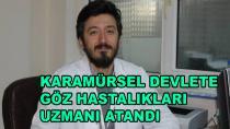 Karamürsel'e Yeni Göz Doktoru Atandı