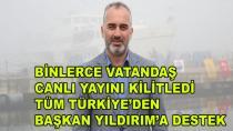 Başkan Yıldırım'a Tüm Türkiye'den Destek Geldi
