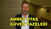 Ahmet Utaş Güven Tazeledi