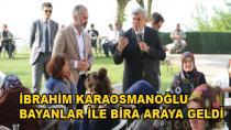 Başkan Karaosmanoğlu Bayanlarla Bir Araya Geldi