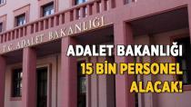 Adalet Bakanlığı 15 Bin Personel Alınacak