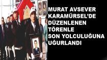 Polis Memuru Murat Avsever İçin Tören Yapıldı