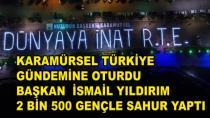 Karamürsel'de 2 Bin 500 Genç Sahur Yaptı