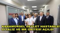 Karamürsel Devlette Diyaliz ve MR Ünitesi Açıldı