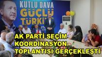 AK Parti Seçim Koordinasyon Toplantısı Gerçekleşti