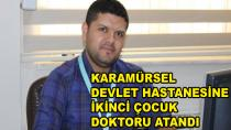 Karamürsel Devlete Yeni Çocuk Doktoru Atandı