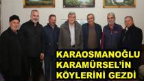 Karaosmanoğlu Karamürsel'in Köylerini Gezdi